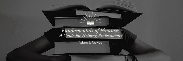Fundamentals of Finance by Adam J. McKee
