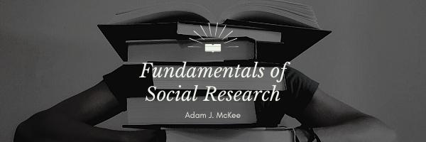 Fundamentals of Social Research by Adam J. McKee