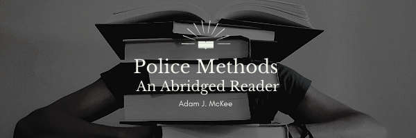 Police Methods by Adam J. McKee